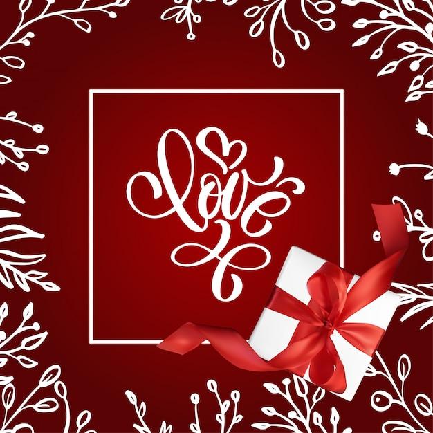 Tarjeta de san valentín con letra vintage letras amor con regalo rojo