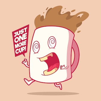 Taza de café loco. motivación, concepto de diseño de inspiración
