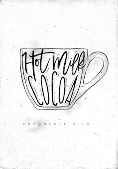 Taza de leche con chocolate letras leche caliente, cacao en estilo gráfico vintage dibujo sobre papel sucio