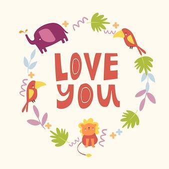 Te amo animales safari