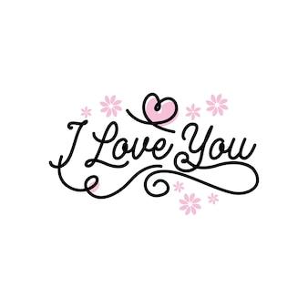 Te amo letras tipografía citas