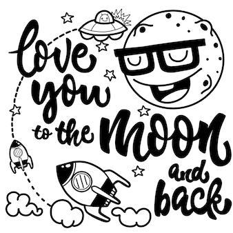 Te amo a la luna y de regreso, en blanco y negro dibujado a mano con una cita romántica