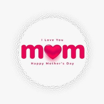 Te amo mamá día de la madre hermoso diseño de tarjeta