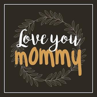 Te amo mamá tarjeta