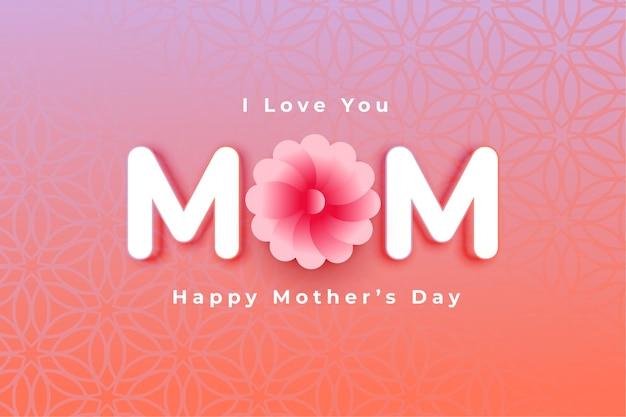 Te amo tarjeta de mamá para el feliz día de las madres