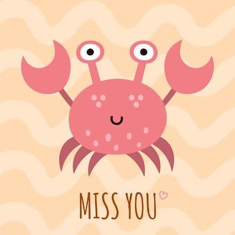 Te extraño tarjeta linda, cartel con un cangrejo gracioso.