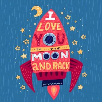 Te quiero hasta la luna y más allá. cartel dibujado mano con cohete y frase romántica.