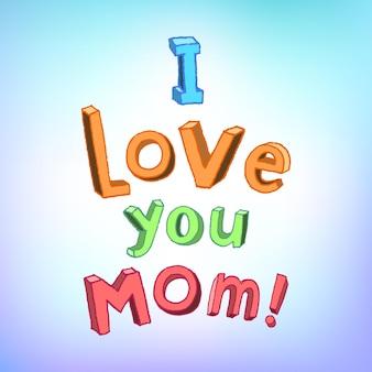 Te quiero, mamá. letras de niños alegres. diseño de saludo de feliz día de la madre con fondo borroso