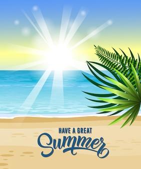 Tener un gran saludo de verano con mar, playa tropical, salida del sol y hojas de palma