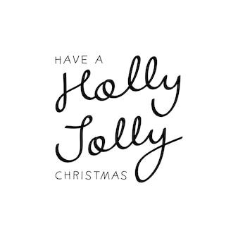 Tener una navidad alegre holly