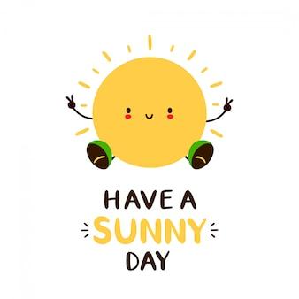 Tener una tarjeta de día soleado