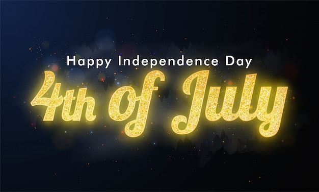 Texto del 4 de julio con brillo dorado sobre fondo negro para happy in