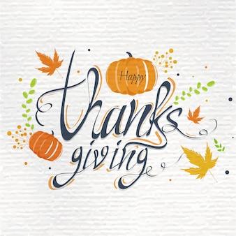 Texto de caligrafía tarjeta de acción de gracias feliz con calabaza y hojas de otoño decoradas en textura de papel blanco.