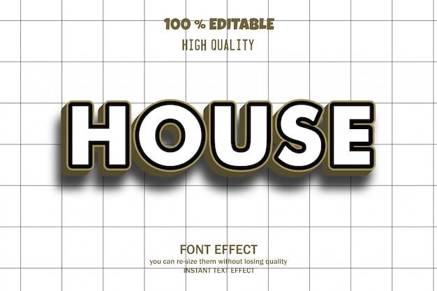 Texto de la casa, efecto de fuente