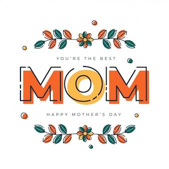Texto colorido mamá y flores. concepto de feliz día de la madre.