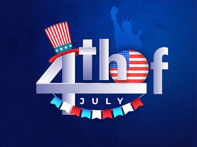 Texto con estilo el 4 de julio con la insignia estadounidense y el tío sam hat o