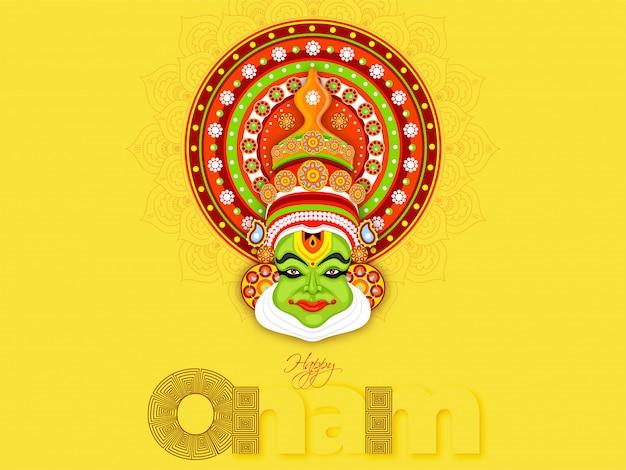 Texto con estilo happy onam e ilustración de kathakali dancer face sobre fondo amarillo