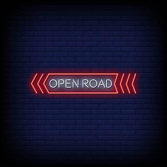 Texto de estilo de letreros de neón de carretera abierta