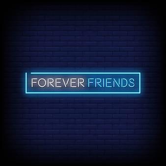 Texto de estilo de letreros de neón de forever friends