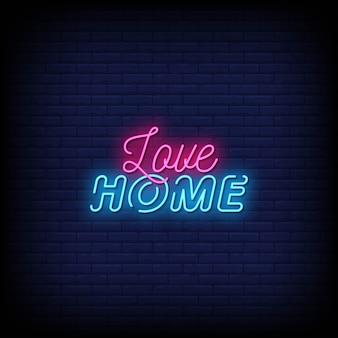 Texto de estilo de letreros de neón de love home