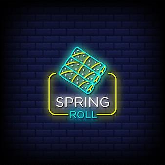 Texto de estilo de letreros de neón de rollito de primavera
