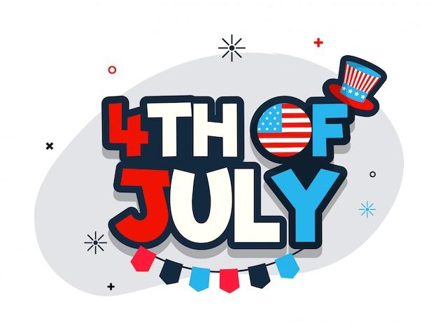 Texto de estilo plano el 4 de julio con el sombrero del tío sam para la independencia.