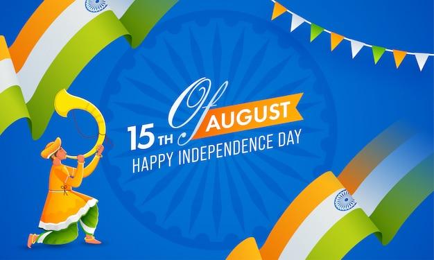 Texto del feliz día de la independencia de agosto con la cinta ondulada de la bandera india y el hombre que sopla el cuerno de tutari sobre fondo azul de la rueda de ashoka