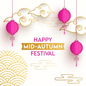 Texto feliz del festival del medio otoño con linternas chinas rosadas colgantes y nubes de corte de papel sobre fondo de semicírculo superpuesto.
