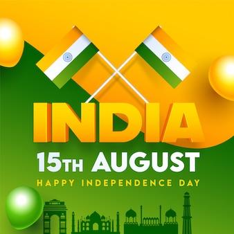 Texto de la india con banderas indias, monumentos famosos y globos brillantes sobre fondo verde y azafrán, feliz día de la independencia.