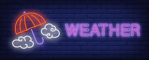 Texto de neón del tiempo con paraguas y nubes