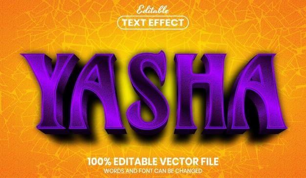 Texto de yasha, efecto de texto editable de estilo de fuente