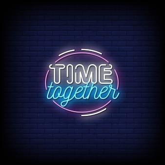 Tiempo juntos letreros de neón estilo texto