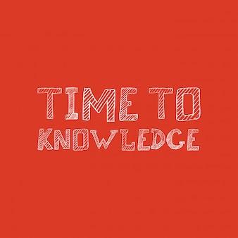 Tiempo para el vector de diseño de tipografía de conocimiento