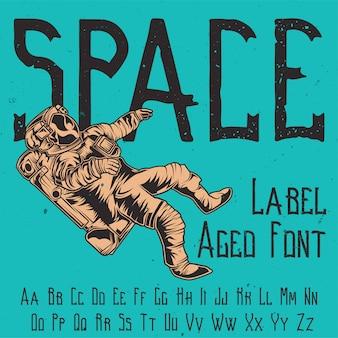 Tipo de letra de la etiqueta original llamada 'espacio'. bueno para usar en cualquier diseño de etiqueta.
