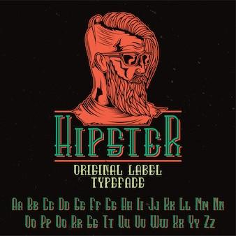 Tipo de letra de etiqueta original llamada 'hipster'. bueno para usar en cualquier diseño de etiqueta.