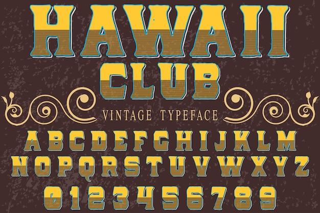 Tipografía alfabética estilo gráfico de hawaii club