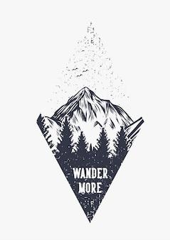 Tipografía de cita de senderismo de montaña pasea más con ilustración retro vintage de escena de montaña