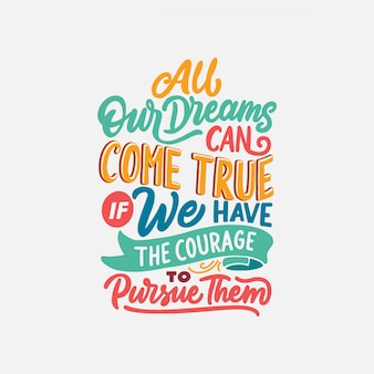 Tipografía de citas motivacionales para unos sueños positivos.