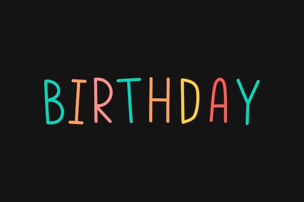 Tipografía colorida de cumpleaños sobre un fondo negro