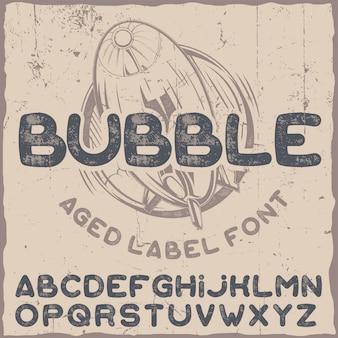 Tipografía de etiqueta divertida llamada bubble.