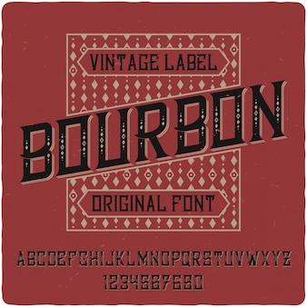 Tipografía de etiqueta vintage borbónica