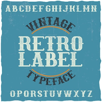 Tipografía de etiqueta vintage denominada etiqueta retro. buena fuente para usar en etiquetas o logotipos antiguos.