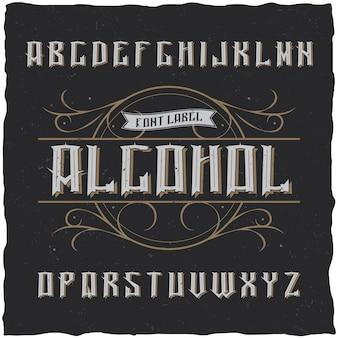 Tipografía de etiqueta vintage llamada alcohol. buena fuente para usar en cualquier etiqueta o logotipo vintage.