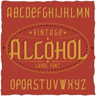 Tipografía de etiqueta vintage llamada alcohol.