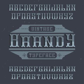 Tipografía de etiqueta vintage llamada brandy. buena fuente para usar en etiquetas o logotipos antiguos.