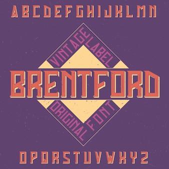 Tipografía de etiqueta vintage llamada brentford.