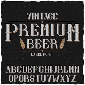 Tipografía de etiqueta vintage llamada cerveza premium