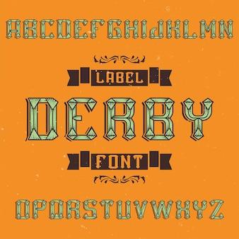 Tipografía de etiqueta vintage llamada derby.