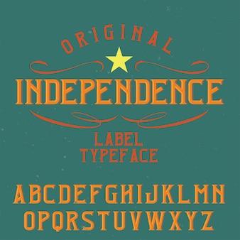 Tipografía de etiqueta vintage llamada independencia.