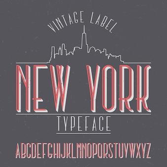 Tipografía de etiqueta vintage llamada nueva york.